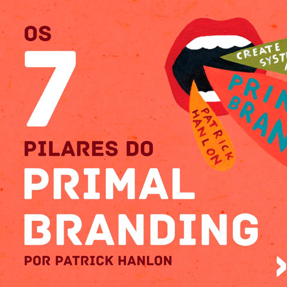 Capa da aula Primal Branding: os sete pilares do código primordial da marca